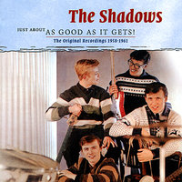 Just About As Good As It Gets! — The Shadows