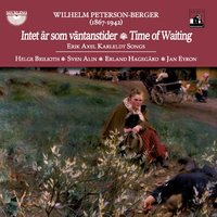 Peterson-Berger: Time of Waiting — Wilhelm Peterson-Berger