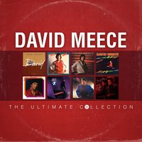 David Meece: The Ultimate Collection — David Meece