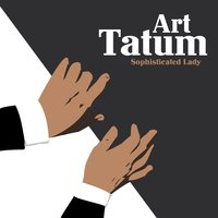 Sophisticated Lady — Art Tatum