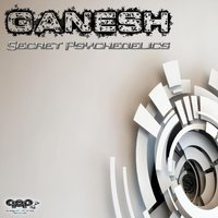 Secret Psychedelics — Ganesh