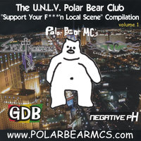 "The UNLV Polar Bear Club ""Support Your F***'n Local Scene"" Compilation — сборник"
