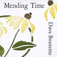 Mending Time — Dave Boutette