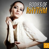 Bodies of Rhythm — сборник