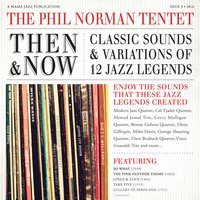 Then & Now: Classic Sounds & Variations of 12 Jazz Legends — The Phil Norman Tentet