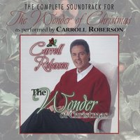 The Wonder of Christmas (Soundtrack) — Carroll Roberson