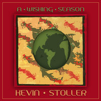 A Wishing Season — Kevin Stoller