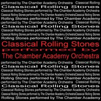 Classical Rolling Stones — The Chamber Academy Orchestra