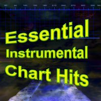 Essential Instrumental Chart Hits — The Chart Toppers
