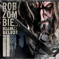 Hellbilly Deluxe 2 — Rob Zombie