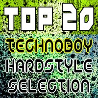 Top 20 Technoboy Hardstyle Selection — сборник