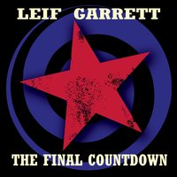 The Final Countdown — Leif Garrett