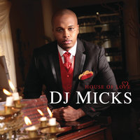 House Of Love — DJ Micks