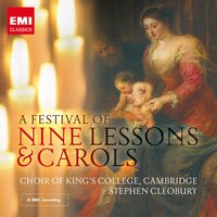 A Festival of Nine Lessons and Carols — Choir Of King's College, Cambridge, Stephen Cleobury, King's College Choir, Cambridge, Peter Stevens, Иоганн Себастьян Бах, Ralph Vaughan Williams