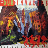Nuclear Skanking — Dub Invaders