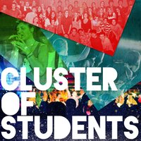 Your Love Is Enough — Cluster of Students