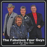 The Fabulous Four Guys - 40 of Our Very Best — The Four Guys