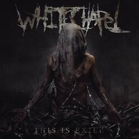 This Is Exile — Whitechapel