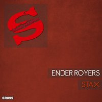 Stax — Ender Royers