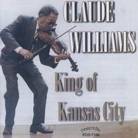 King of Kansas City — Claude Williams