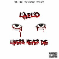 Lifers Never Die — Laelo
