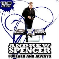 Forever and Always — Andrew Spencer, Marc Kiss, The Vamprockerz, Pit Bailay, Daniel Slam