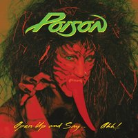 Open Up And Say...Ahh! -  20th Anniversary Edition — Poison