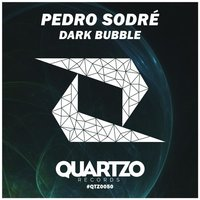 Dark Bubble — Pedro Sodre