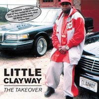 The Takeover — Little Clayway
