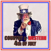 Country & Western 4th of July — сборник