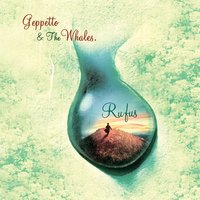 Rufus — Geppetto & The Whales, Geppetto And The Whales