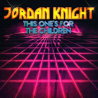 This One's For The Children - EP — Jordan Knight