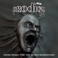More Music For The Jilted Generation — The Prodigy