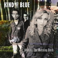 Beating The Morning Rush — Kind Of Blue