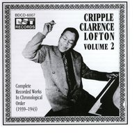 Cripple Clarence Lofton Vol. 2 (1935-1939) — Cripple Clarence Lofton