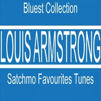Satchmo Favorites Tunes — Louis Armstrong