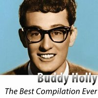 The Best Compilation Ever — Buddy Holly