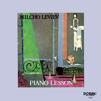 Piano Lessons — Milcho Leviev