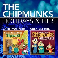 Holidays & Hits — Alvin And The Chipmunks