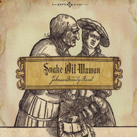 Snake Oil Woman — Johnson Family Band