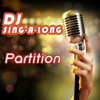 Partition — DJ Singalong
