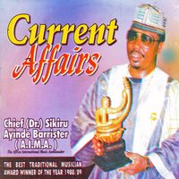 Current Affairs — Chief (Dr.) Sikiru Ayinde Barrrister