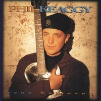 True Believers — Phil Keaggy