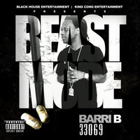 Beast Mode — Barri B