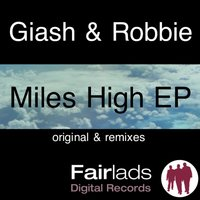 Miles High E.P. — Giash, Robbie