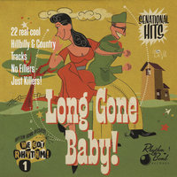 Long Gone Baby (Hillbilly & Country) — сборник