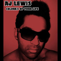 Colours of Your Life — Aj Lewis