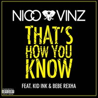 That's How You Know — Nico & Vinz