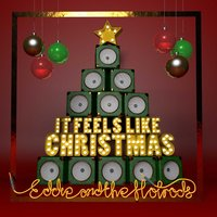 It Feels Like Christmas — Eddie & The Hot Rods