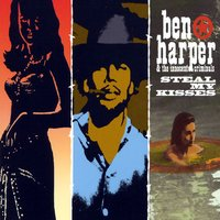 Steal My Kisses — Ben Harper, The Innocent Criminals